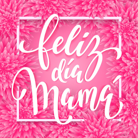 dia de la madre: Feliz dia de la madre. Mothers Day vector greeting card. Pink red floral pattern background. Hand drawn lettering title in Spanish