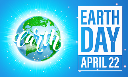 Earth Day poster with title. Vector lettering illustration of green globe planet with grass, sun light and blue sky. Save environment green concept. Ilustração