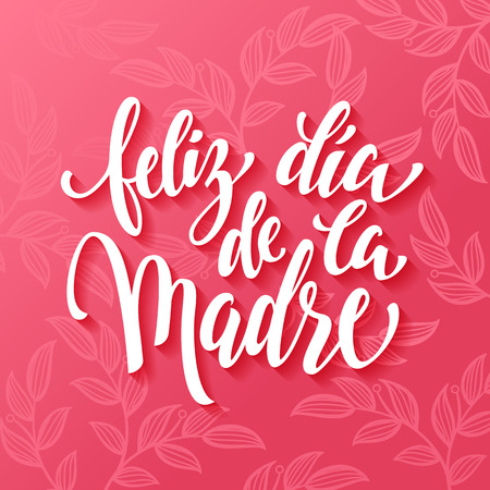 Feliz dia de la madre. Mothers Day greeting card. Pink red floral pattern background.