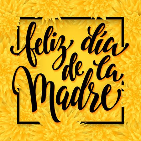 dia de la madre: Feliz dia de la madre. Mothers Day greeting card. Yellow floral pattern background.