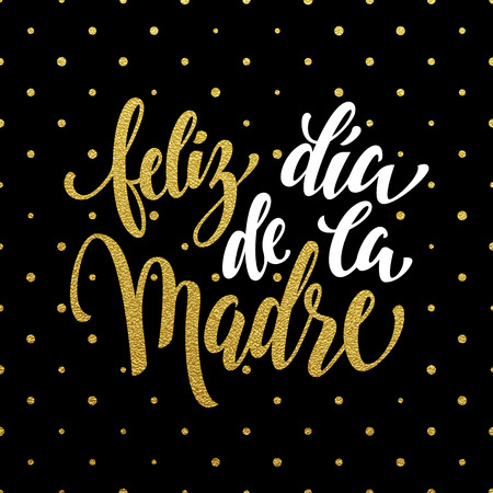 dia de la madre: Feliz dia de la Madre greeting card. gold glitter calligraphy lettering title. Black polka dot pattern background.