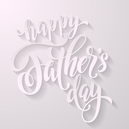father day: Father Day greeting card. Hand drawn black calligraphy lettering title. 3D paper shadow design