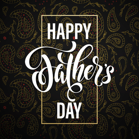 father day: Happy Father Day greeting card. Hand drawn calligraphy lettering title with flourish and indian paisley golden pattern. Illustration