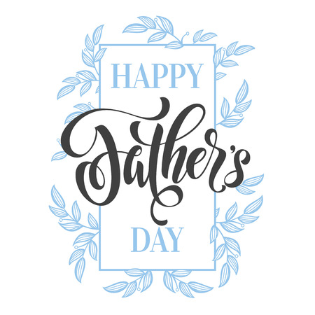 father day: Happy Father Day greeting card. Hand drawn calligraphy lettering title with flourish blue floral pattern.