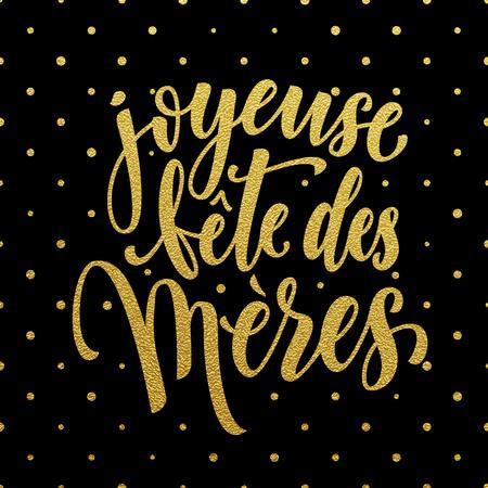 Joyeuse fete des meres Muttertag auf Französisch. Vektor-Grußkarte Titel mit Goldglitter Tupfenmuster. Hand gezeichnet Goldglitter Kalligraphie Schriftzug.