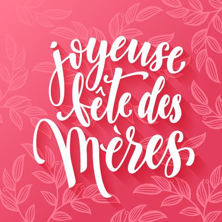 frances: Joyeuse Fete des Meres. Día de la Madre de tarjetas de felicitación del vector. Día de la Madre rosa roja patrón de fondo floral. Día de la Madre mano dibuja las letras en francés.