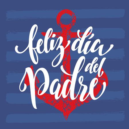 Feliz Dia del Padre. Día del padre español Ilustración de vector