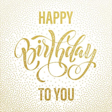 Gelukkige Verjaardag aan u gold glitter letters voor de wenskaart. Hand getekende grunge retro kalligrafie. Golden polka dot patroon op een witte achtergrond. Stock Illustratie