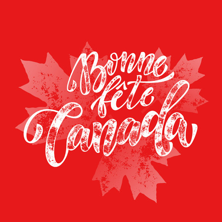 bonne: Bonne Fete Canada Day greeting card poster in French. Canadian national celebration flyer placard with maple leaf print pattern. Canada flag red backround wallpaper. Illustration