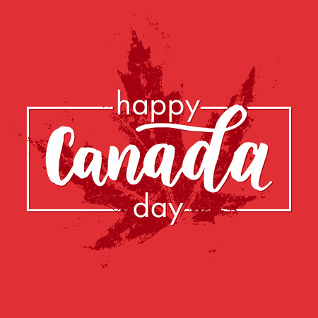 Happy Canada Day vector illustration greeting card. Canadian flag poster with hand drawn calligraphy lettering. Red maple leaf on white background wallpaper.