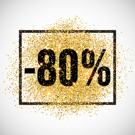 discount tag: 80 percent discount promotion tag. Promo sale label. New Year, Christmas offer. Golden glitter template for shop banner, poster, certificate. Gold glittering vector flares on white background.