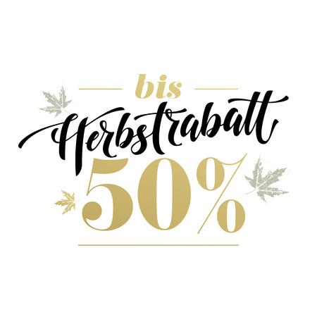 Herbstrabatt von 50 percent. Autumn sale banner modern lettering in German