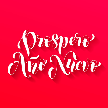 type lettering: Prospero Ano Nuevo modern lettering for Spanish Happy New Year greeting holiday card. Vector hand drawn festive text for banner, poster, invitation on red background.