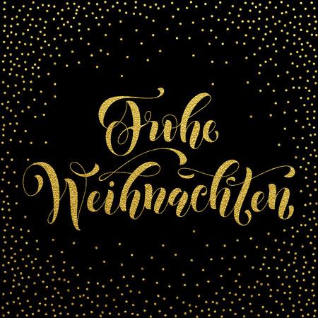 weihnachten: Frohe Weihnachten german Christmas gold glitter lettering for greeting card. Vector hand drawn festive text Frohe Weihnachten for banner, poster, invitation on black background