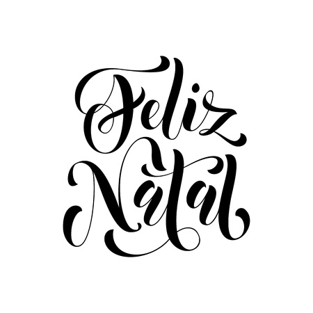 natal: Feliz Natal greeting for Portuguese, Brazilian Ano Novo, Merry Christmas, Xmas, New Year holiday card. Vector hand drawn festive text for banner, poster, invitation background Illustration