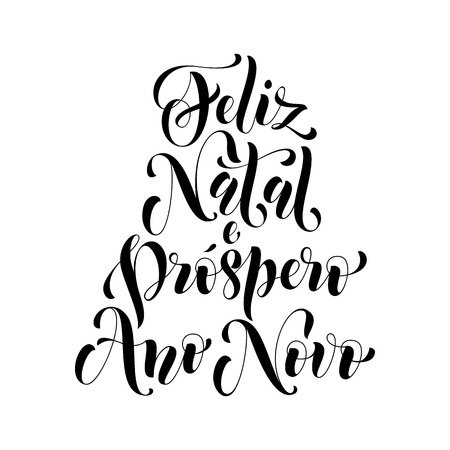 natal: Feliz Natal e Prospero Ano Novo greeting for Portuguese, Brazilian Merry Christmas, Xmas, New Year holiday card. Vector hand drawn festive text for banner, poster, invitation background