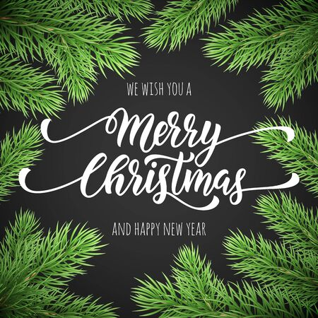 Merry Christmas, Happy New Year greeting card, poster template of pine and fir christmas tree branches border frame. Best wishes congratulation balck night background with text calligraphy lettering