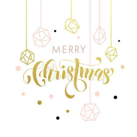 Merry Christmas gold glitter gilding geometric gem crystal ornaments decoration. Christmas greeting modern trend card, poster lettering design. Vector golden glittering gilt balls baubles background Illustration
