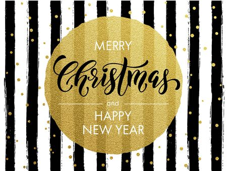 gold circle: Merry Christmas, Happy New Year gold glitter foil gilding greeting card. Vector black stripes, golden glittering circle ball ornament. Gilt calligraphy lettering modern trend dot poster background
