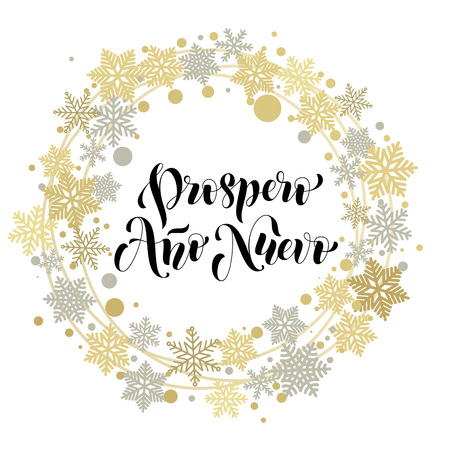 ano: Spanish New Year. Prospero Ano Nuevo wish greeting card lettering. Vector calligraphy text with ornament decoration of golden wreath and silver snowflakes on white background