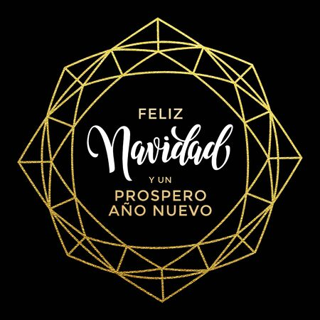 ano: Feliz Navidad y Prospero Ano Nuevo luxury gold greeting card. Spanish Merry Christmas card vector poster with golden glitter ornament and decorative frame on luxury black background