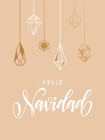 crystal background: Spanish Merry Christmas Feliz Navidad greeting card with calligraphy lettering and gold glitter crystal ornaments on pink background