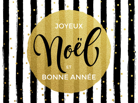 Joyeux Noel French Merry Christmas and Bonne Annee Happy New Year gold glitter text for greeting card.
