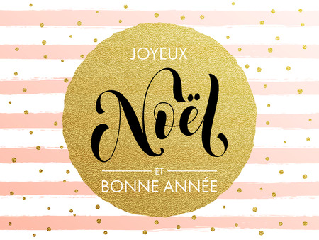 Joyeux Noel, Bonne Annee French Merry Christmas, Happy New Year pink greeting card. Calligraphy lettering modern trend. Gold glitter gilding greeting card.