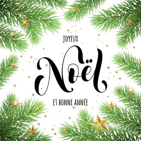Joyeux Noel, Bonne Annee testo francese Buon Natale e felice anno nuovo nella cornice dei rami degli alberi. Biglietto di auguri natalizio con decorazioni di stelle di Natale Vettoriali