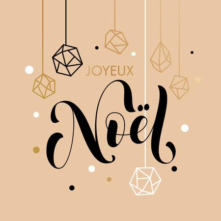 Merry Christmas French Joyeux Noel gold glitter ornaments. Gold glitter gilding geometric gem crystal ornaments decoration. Joyeux Noel Christmas greeting modern trend card, poster lettering design