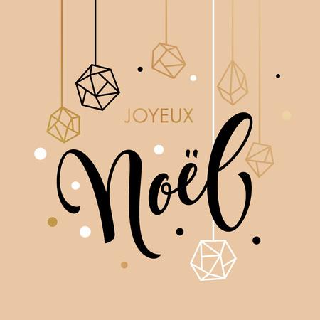 French Merry Christmas Joyeux Noel greeting cards with gold glitter crystal ornaments on white festive background. Joyeux Noel gold calligraphy lettering Ilustrace