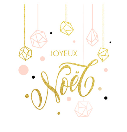 French Merry Christmas Joyeux Noel greeting card with calligraphy lettering and gold glitter crystal ornaments on pink background Ilustrace