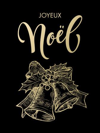 joyeux: Joyeux Noel Merry Christmas French greeting golden glittering lettering on black background with gold bell ornament. Joyeux Noel text calligraphy
