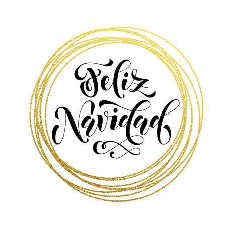 gold circle: Spanish Merry Christmas Feliz Navidad gold greeting card. Golden sparkling decoration ornament of circle of and text calligraphy lettering.