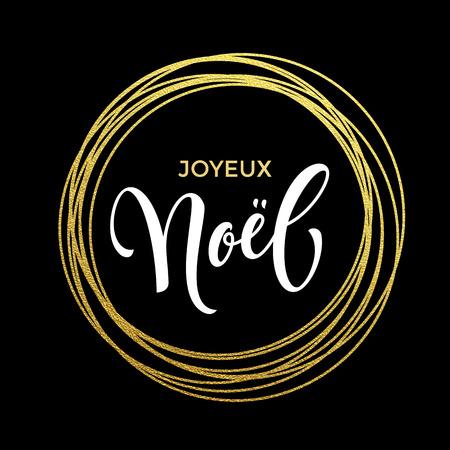 joyeux: Joyeux Noel French Merry Christmas gold greeting card. Festive background Joyeux noel decorative design.