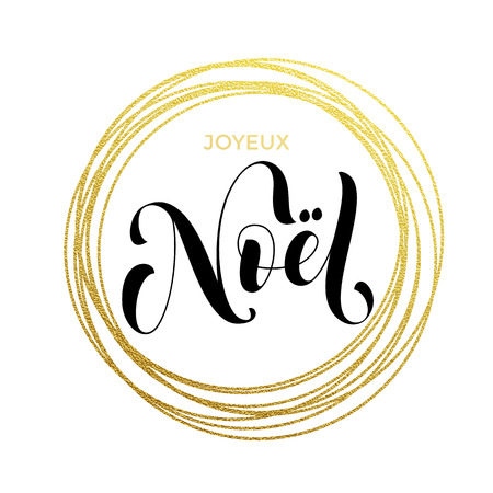 Joyeux Noel French Merry Christmas gold greeting card. Golden sparkling decoration ornament of circle of and text calligraphy lettering.