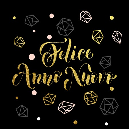 anno: New Year in Italian golden text Felice Anno Nuovo. Vector greeting for Happy New Year in Italy of winter golden and silver crystal ornaments. Vector poster or card with gold foil glitter lettering