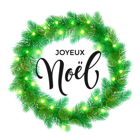 joyeux: French Merry Christmas text. Joyeux Noel calligraphy greeting. Decorative wreath of Christmas lights garland decoration. France Christmas holiday tree wreath of of pine, fir, spruce branches