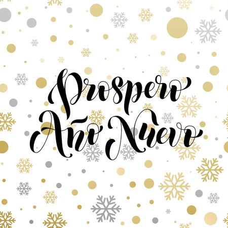 ano: New Year in spanish golden text Prospero Ano Nuevo.