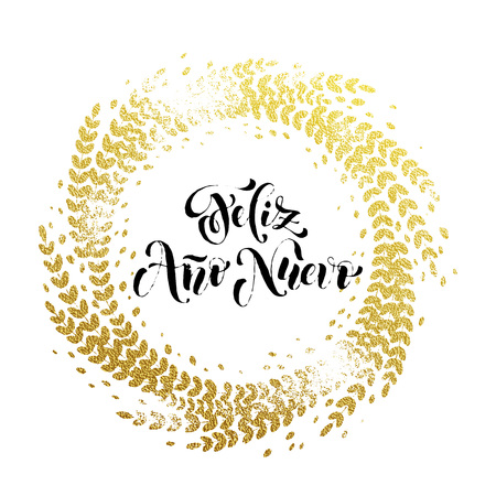 Spanish New Year Feliz Ano Nuevo gold greeting card. Golden sparkling decoration leaf wreath ornament of circle of and text calligraphy lettering. Festive Christmas stamp background