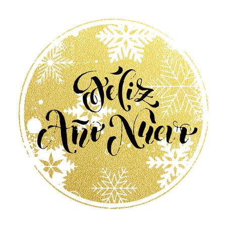 ano: New Year in Spanish golden text Feliz Ano Nuevo.