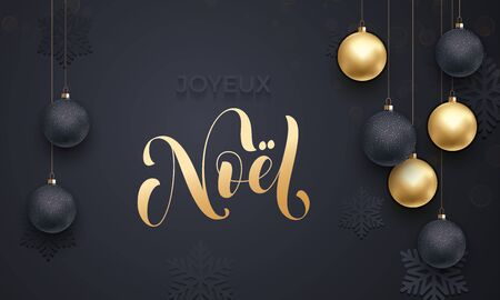 joyeux: French Merry Christmas Joyeux Noel golden decoration ornament with Christmas ball on vip black background with snowflake pattern. Premium luxury Christmas holiday greeting card. Gold calligraphy