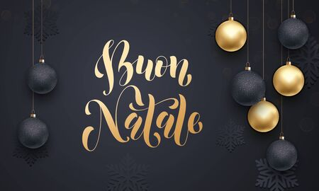 buon: Italian Merry Christmas Buon Natale gold calligraphy lettering. Golden decoration ornament with Christmas ball on vip black background snowflake pattern. Premium luxury Christmas holiday greeting Illustration
