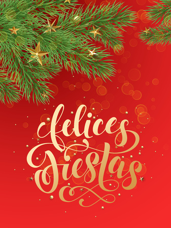 ano: Felices Fietas spanish text for Christmas Navidad and New Year Ano Nuevo winter holidays greeting calligraphy lettering. Decorative background of golden Christmas gold ornament decorations Illustration