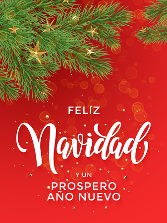 ano: Feliz Navidad y Prospero Ano Nuovo Spanish Merry Christmas, New Year text greeting calligraphy lettering. Decorative background with golden Christmas ornament decorations gold star ball tree branches