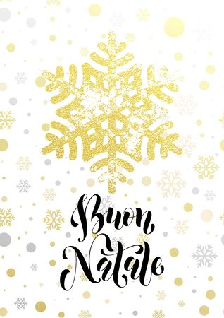 buon: Italian Merry Christmas greeting card Buon Natale with golden glitter snowflake and gold glittering snow balls pattern on white background. Hand drawn calligraphy lettering for holiday premium design Illustration