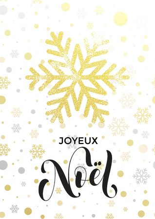joyeux: Italian Merry Christmas greeting card Joyeux Noel with golden glitter snowflake and gold glittering snow balls pattern on white background. Hand drawn calligraphy lettering for holiday premium design Illustration