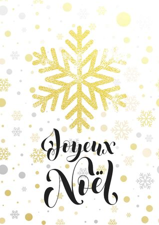 joyeux: Joyeux Noel French Merry Christmas greeting card. Golden glitter snowflake and gold glittering snow balls pattern on white background. Hand drawn calligraphy lettering for holiday poster