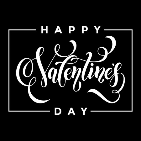 san: Valentines Day vector calligraphy text for greeting card with white frame on black background. Valentines day 14 February love congratulation design