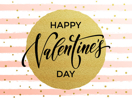 stipes: Gold Valentine Day calligraphy text with vector greeting card on white and watercolor pink stipes background with golden foil glitter dots